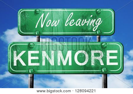 Leaving kenmore, green vintage road sign with rough lettering