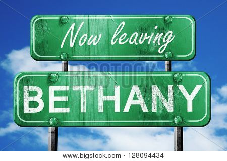 Leaving bethany, green vintage road sign with rough lettering