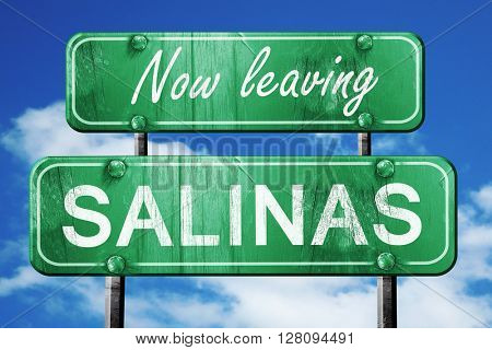 Leaving salinas, green vintage road sign with rough lettering