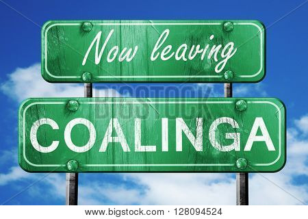 Leaving coalinga, green vintage road sign with rough lettering