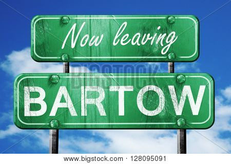 Leaving bartow, green vintage road sign with rough lettering