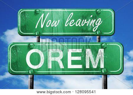 Leaving orem, green vintage road sign with rough lettering