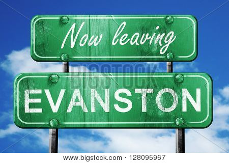 Leaving evanston, green vintage road sign with rough lettering