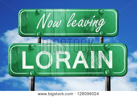 Leaving lorain, green vintage road sign with rough lettering