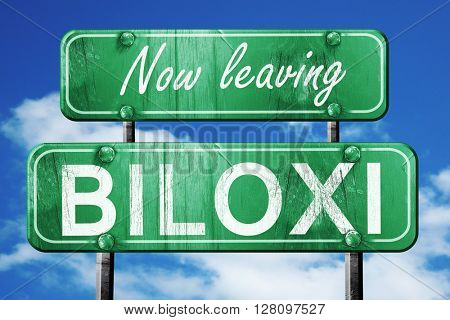 Leaving biloxi, green vintage road sign with rough lettering