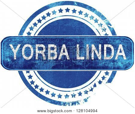 yorba linda grunge blue stamp. Isolated on white.