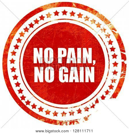 no pain no gain, red grunge stamp on solid background