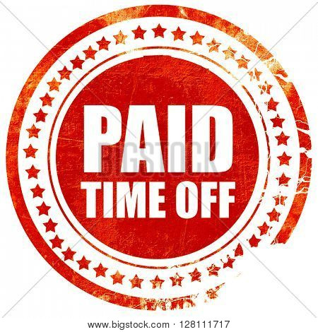 paid time off, red grunge stamp on solid background