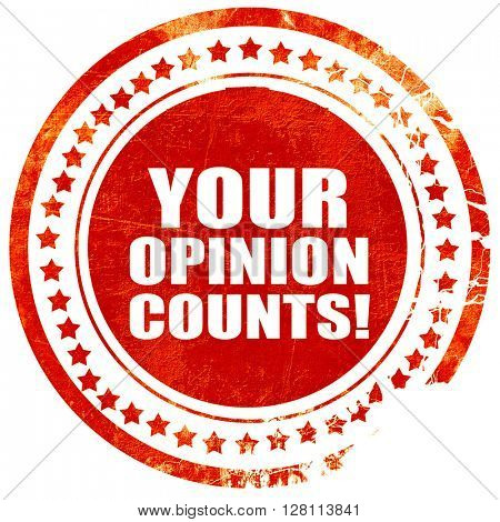 your opinion counts, red grunge stamp on solid background