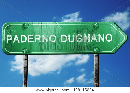 Paderno dugnano road sign, 3D rendering, vintage green with clou