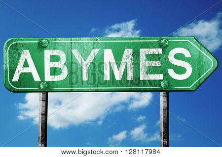 abymes road sign, 3D rendering, vintage green with clouds backgr