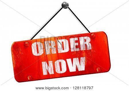 Order now sign, 3D rendering, vintage old red sign