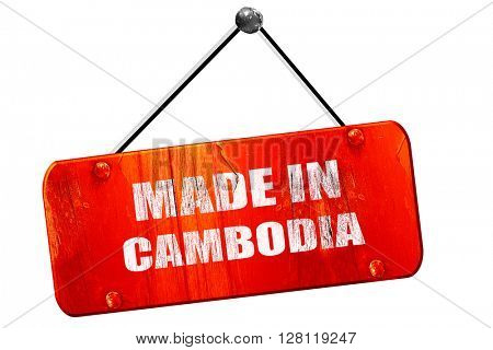 Made in cambodia, 3D rendering, vintage old red sign