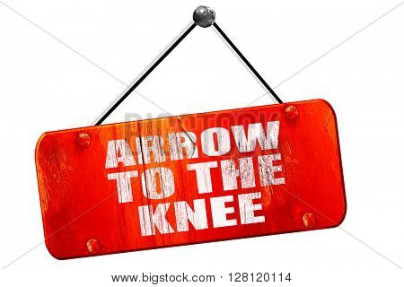 arrow to the knee, 3D rendering, vintage old red sign