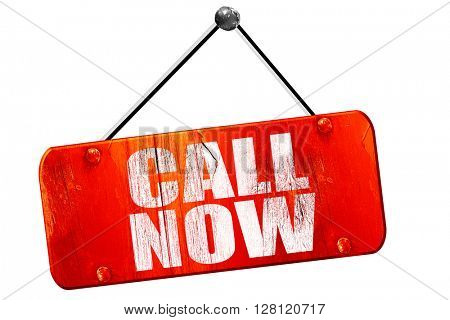 call now, 3D rendering, vintage old red sign