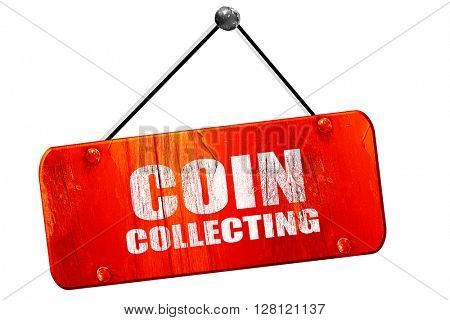 coin collecting, 3D rendering, vintage old red sign