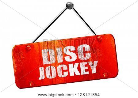 disc jockey, 3D rendering, vintage old red sign