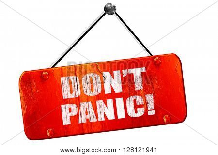 don't panic, 3D rendering, vintage old red sign