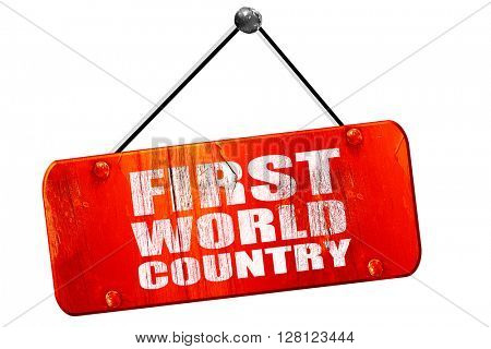 first world country, 3D rendering, vintage old red sign