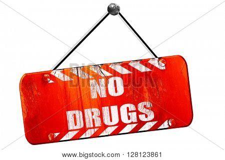 No drugs sign, 3D rendering, vintage old red sign