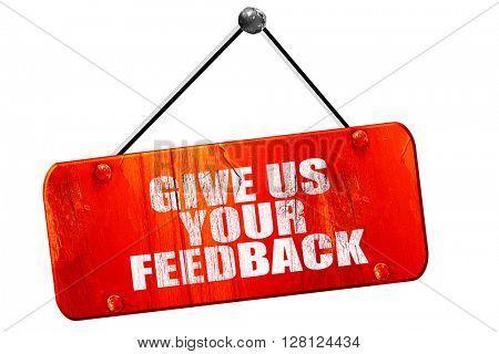 give us your feedback, 3D rendering, vintage old red sign