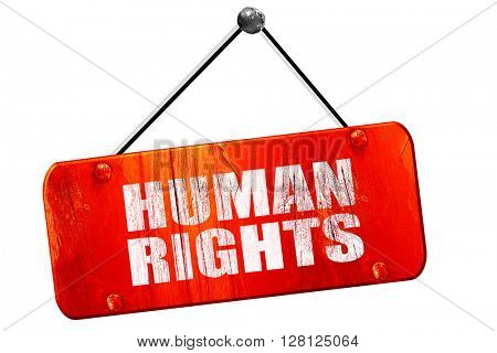 human rights, 3D rendering, vintage old red sign