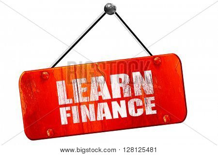 learn finance, 3D rendering, vintage old red sign