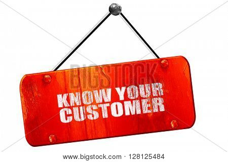know your customer, 3D rendering, vintage old red sign