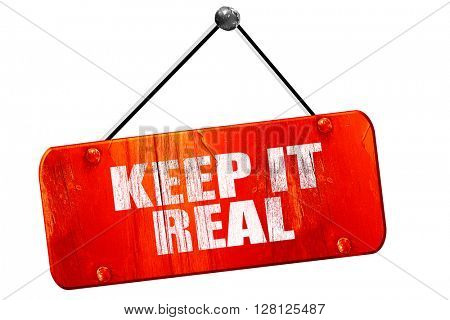 keep it real, 3D rendering, vintage old red sign
