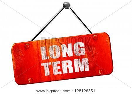 long term, 3D rendering, vintage old red sign