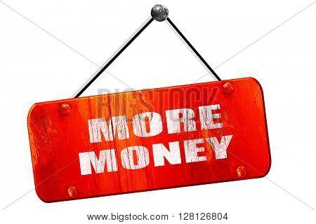 more money, 3D rendering, vintage old red sign