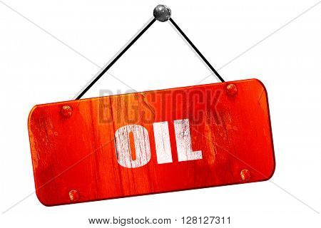 oil, 3D rendering, vintage old red sign