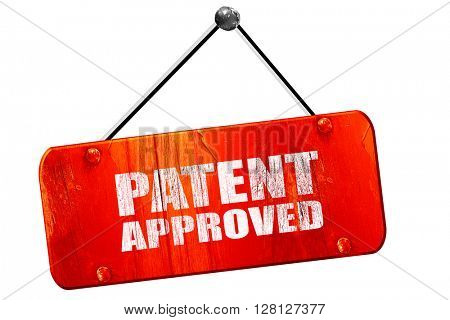 patent approved, 3D rendering, vintage old red sign