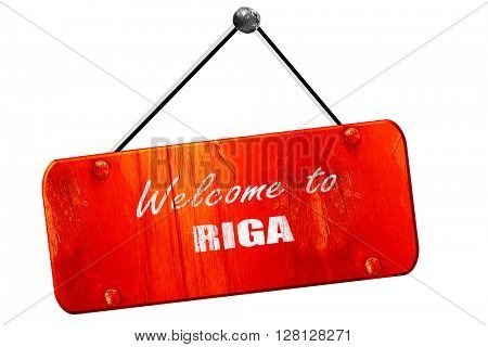 Welcome to riga, 3D rendering, vintage old red sign
