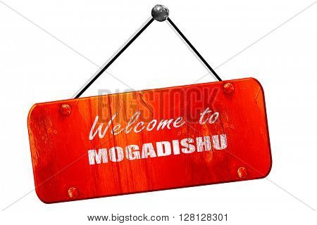 Welcome to mogadishu, 3D rendering, vintage old red sign