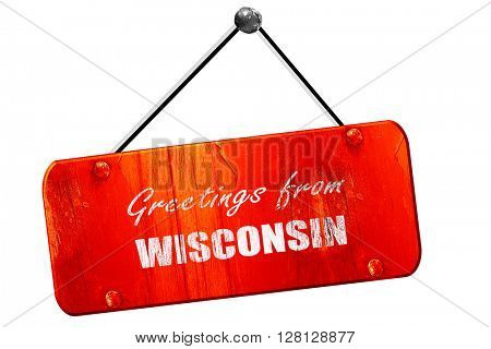 Greetings from wisconsin, 3D rendering, vintage old red sign