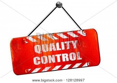 Quality control , 3D rendering, vintage old red sign