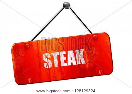 Delicious steak sign, 3D rendering, vintage old red sign
