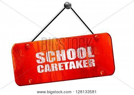 school caretaker, 3D rendering, vintage old red sign
