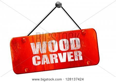 wood carver, 3D rendering, vintage old red sign