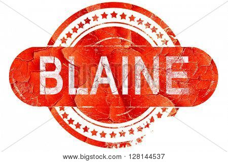blaine, vintage old stamp with rough lines and edges