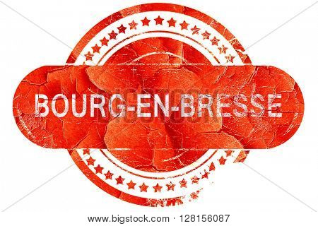 bourg-en-bresse, vintage old stamp with rough lines and edges