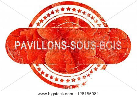 pavillons-sous-bois, vintage old stamp with rough lines and edge