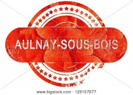 aulnay-sous-bois, vintage old stamp with rough lines and edges