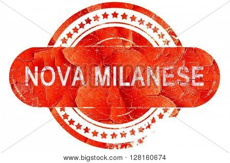 Nova milanese, vintage old stamp with rough lines and edges