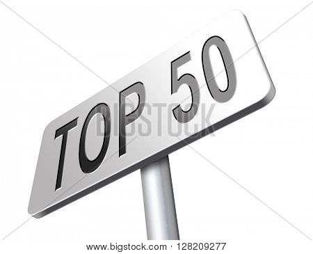 top 50 charts list pop poll result and award winners chart ranking music hits best top fifty quality rating prize winner road sign