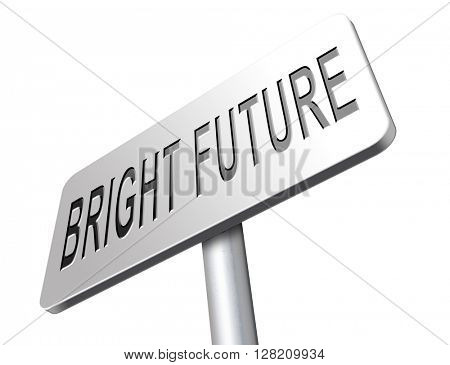 bright future ahead planning a happy future having a good plan road sign with text and word concept