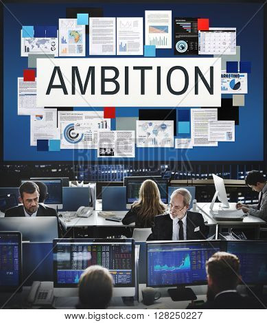 Ambition Aspiration Business Vision Goals Concept poster