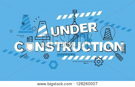 Modern thin line design concept for UNDER CONSTRUCTION website background or banner. Vector illustration concept for the information used to show that the process of website or web page construction is taking place.