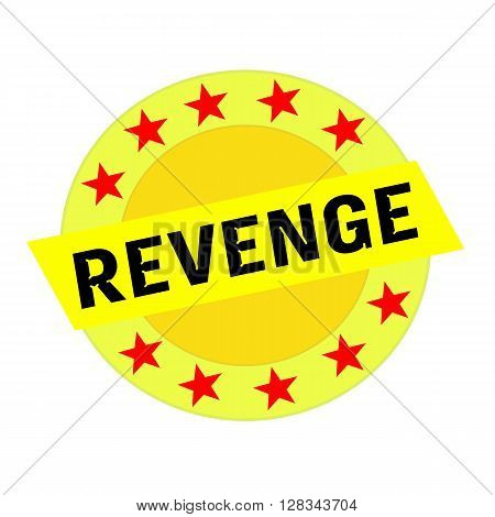 REVENGE black wording on yellow Rectangle and Circle yellow stars
